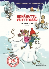 Heinähattu, Vilttitossu ja iso Elsa (Tammi 2014)