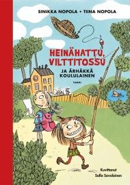 Heinähattu, Vilttitossu ja ärhäkkä koululainen (Tammi 2013)