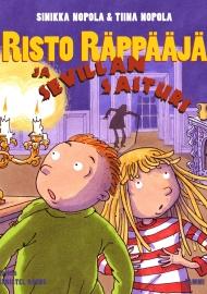 Risto Räppääjä ja Sevillan saituri (Tammi 2014)