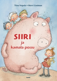 Siri and the Horrid Pig (Tammi 2005)