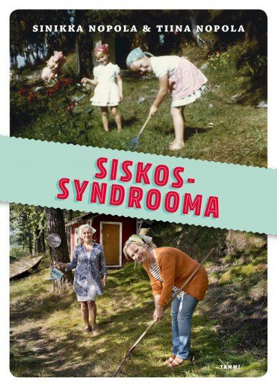 Nopolan siskosten uusi itseironinen muistelmateos!